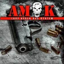 AMOK - LAUF GEGEN DAS SYSTEM - NEUAUFLAGE CD