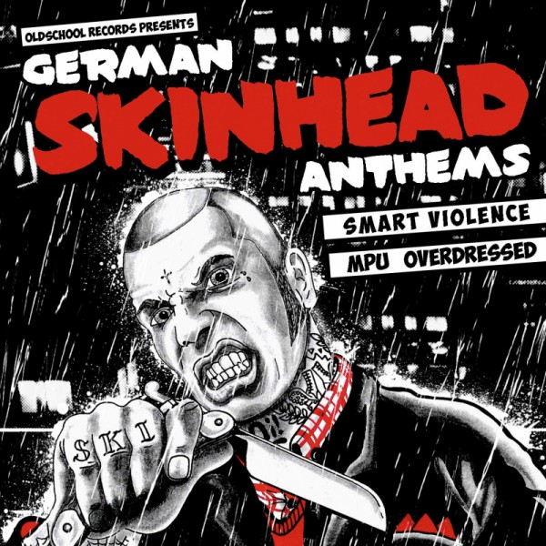 SMART VIOLENCE / MPU / OVERDRESSED - GERMAN SKINHEAD ANTHEMS - CD