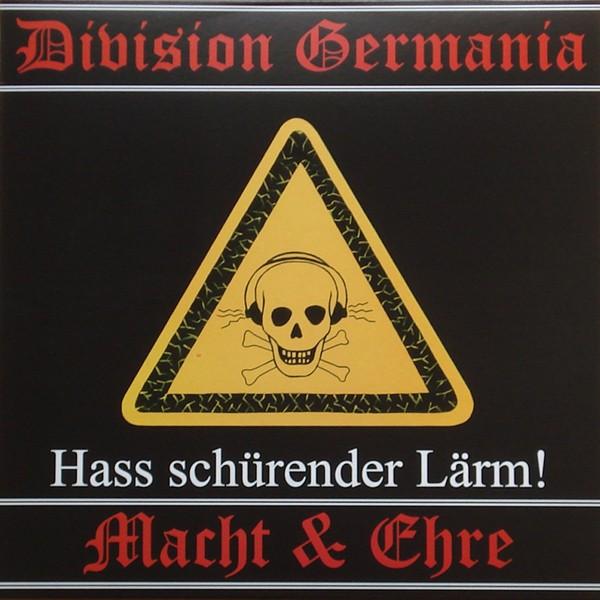 Division Germania + Macht und Ehre - Hass schürender Lärm