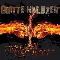 Dritte Halbzeit - Rebellen der Nacht CD