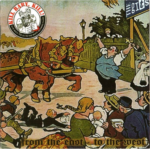 Kill Baby, Kill! / The Gits - From the East to the West CD