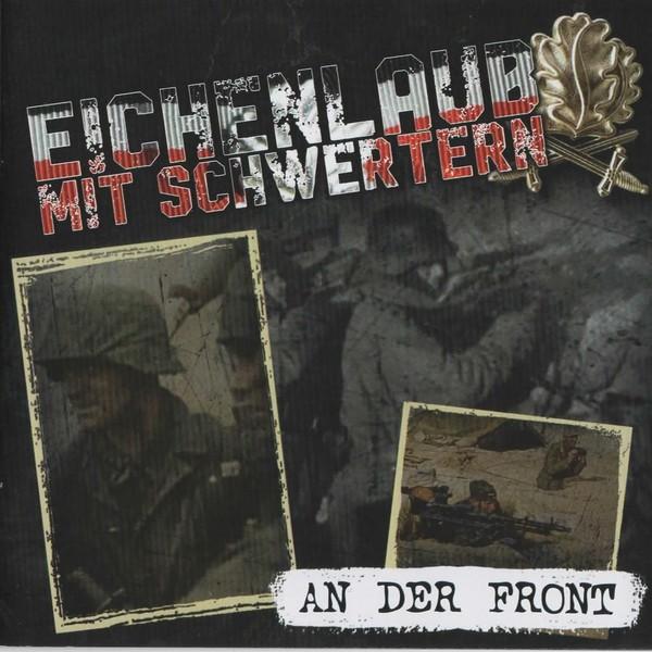 Eichenlaub mit Schwertern - An der Front CD