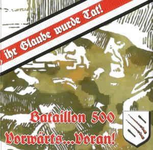 Bataillon 500 - Vorwärts ... voran! CD