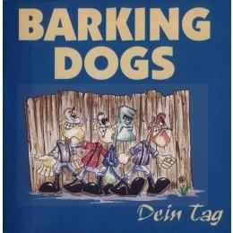 Barking Dogs - Dein Tag LP schwarz