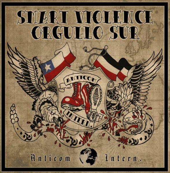 Smart Violence / Orgullo Sur - Anticom Inter. - EP + CD