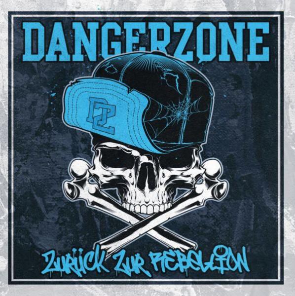 Dangerzone - Zurück zur Rebellion CD