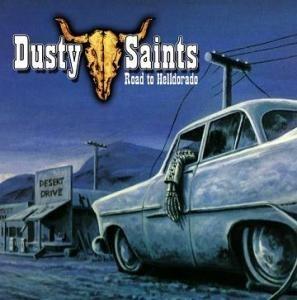 Dusty Saints - Road to Helldorado CD