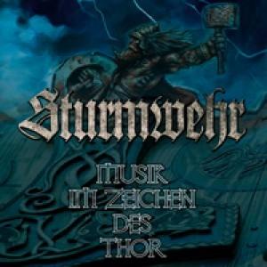 Sturmwehr - Musik im Zeichen des Thor Mini CD
