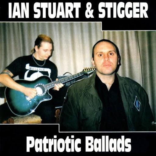 Ian Stuart & Stigger - Patriotic Ballades Vol 1 Picture LP