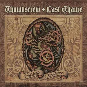 Thumbscrew + Last Chance - Patriotic Resistance CD