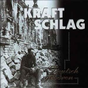 Kraftschlag - Deutsch geboren CD
