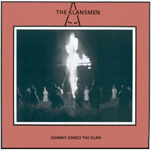 THE KLANSMEN - JOHNNY JOINED THE KLAN & MORE - LP rot
