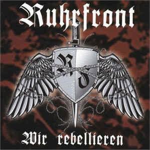 Sturmwehr Ruhrfront - Wir rebellieren CD