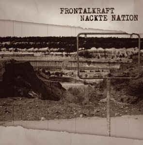 Frontalkraft - Nackte Nation CD