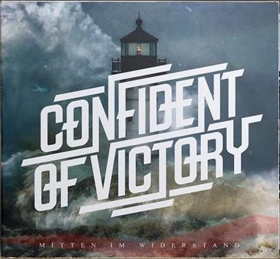 CONFIDENT OF VICTORY - MITTEN IM WIDERSTAND - MINI CD