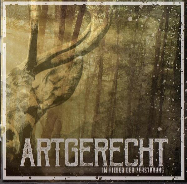 ARTGERECHT - IM FIEBER DER ZERSTÖRUNG CD