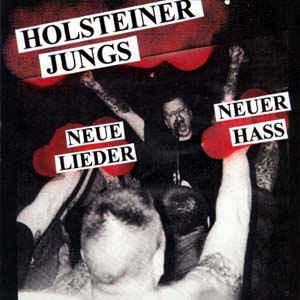 HOLSTEINER JUNGS - NEUE LIEDER NEUER HASS CD