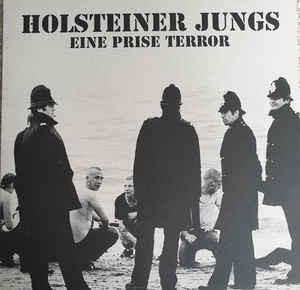 Holsteiner Jungs - Eine Prise Terror Testpressung