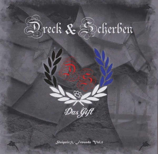Sleipnir & Freunde - Dreck & Scherben - Das Gift