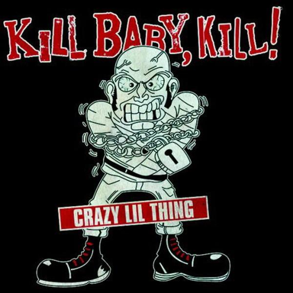 Kill Baby, Kill! - Crazy Lil Thing - EP blau