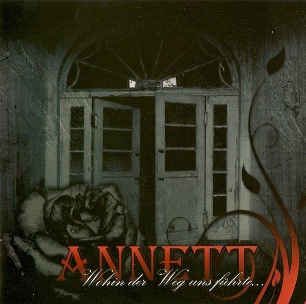 Annett - Wohin der Weg uns führte ... CD