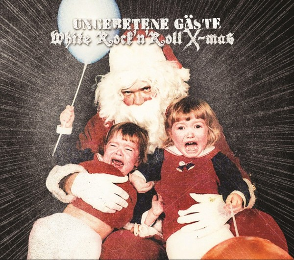 UNGEBETENE GÄSTE - WHITE ROCK'N'ROLL X-MAS CD