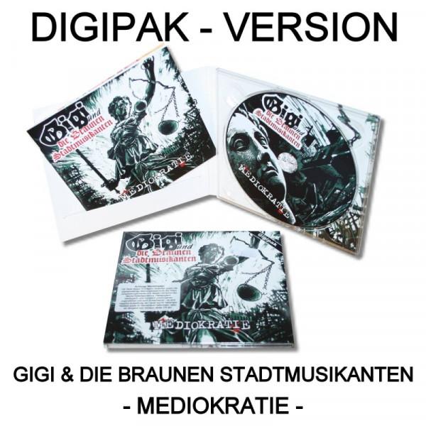 Gigi & die braunen Stadtmusikanten - Mediokratie Digipak Version