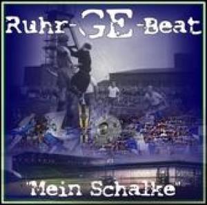 Ruhr-GE-Beat - Mein Schalke Mini CD