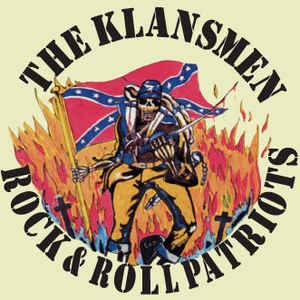 Klansmen - Rock'N'Roll Patriots CD
