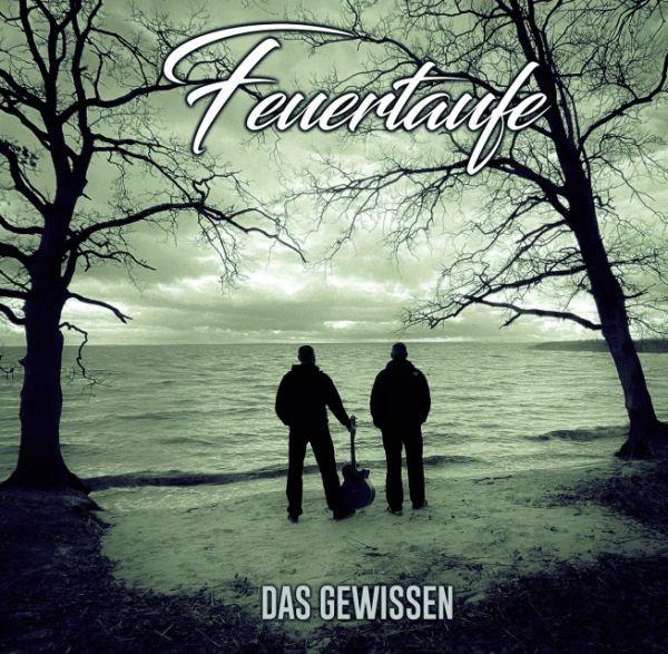 FEUERTAUFE - GEWISSEN - CD