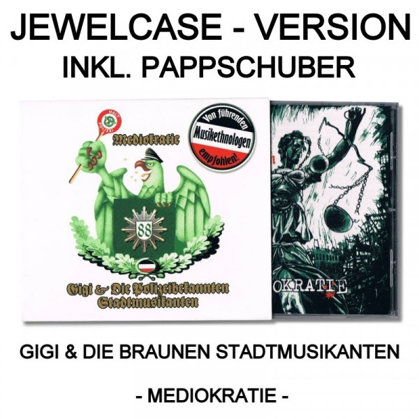Gigi & die braunen Stadtmusikanten - Mediokratie Pappschuber Version