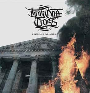 Thrive on a Cross - XXXtreme revolution CD