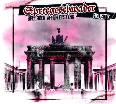 Spreegeschwader – Akustik Rac'N'roll Digipak CD