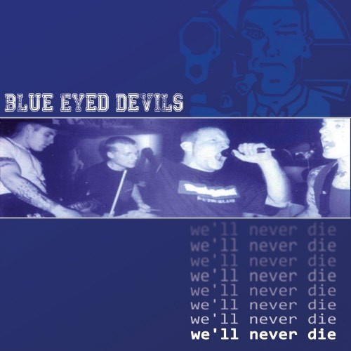 Blue Eyed Devils - We'll never die Neuauflage CD