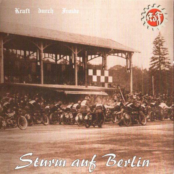 Kraft durch Froide - Sturm auf Berlin CD