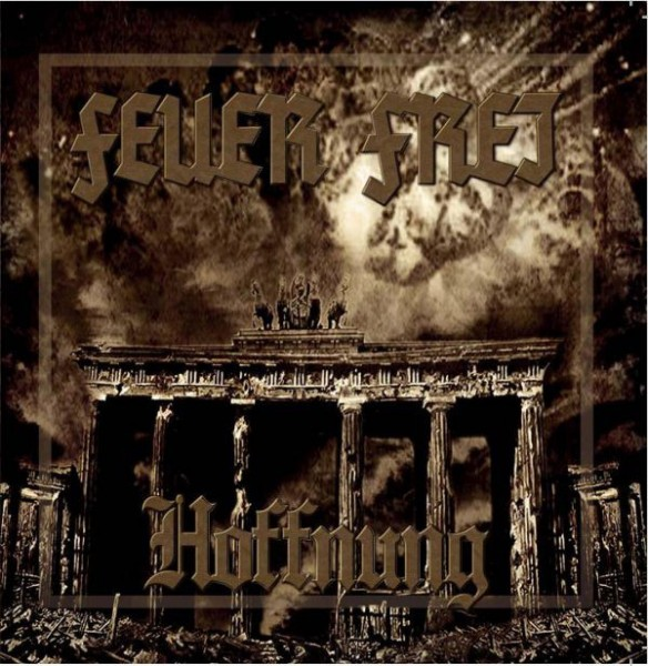 Feuer Frei - Hoffnung CD