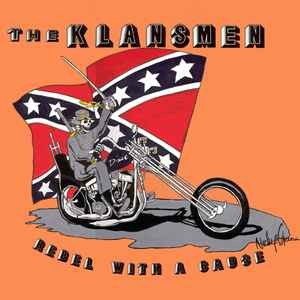 Klansmen - Rebel with a cause