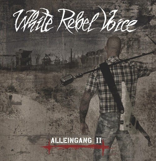 White Rebel Voice - Alleingang II CD