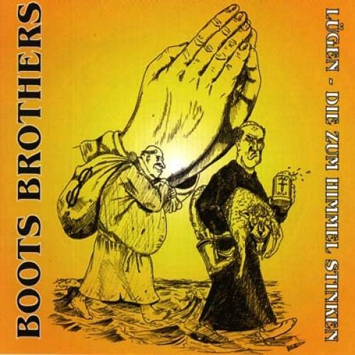 Boots Brothers - Lügen die zum Himmel stinken CD