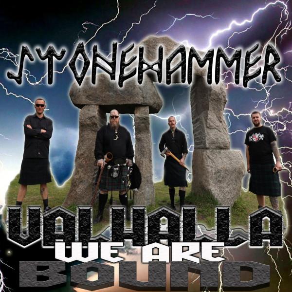 Stonehammer - Valhalla we are bound CD