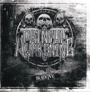 Painful Awakening - SURVIVE CD