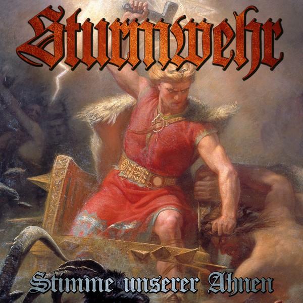STURMWEHR - STIMME UNSERER AHNEN