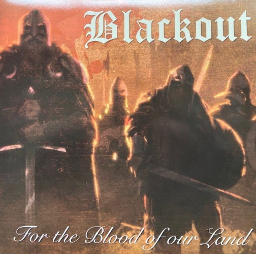 Blackout - For The Blood Of Our Land Doppel LP