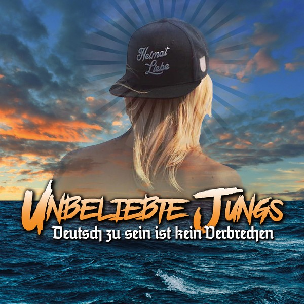Unbeliebte Jungs - Deutsch zu sein ist kein Verbrechen CD